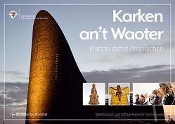 Karken an't Waoter von Kokenge,  Ferdinand, Timmerevers,  Heinrich