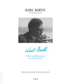 Karl Barth Gesamtausgabe / Karl Barth von Zocher,  Peter