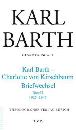 Karl Barth Gesamtausgabe von Barth,  Karl, Drewes,  Hans-Anton, Erler,  Rolf-Joachim, Stoevesandt,  Hinrich