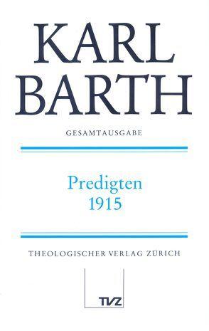Karl Barth Gesamtausgabe von Barth,  Karl, Drewes,  Anton, Schmidt,  Hermann, Stoevesandt,  Hinrich