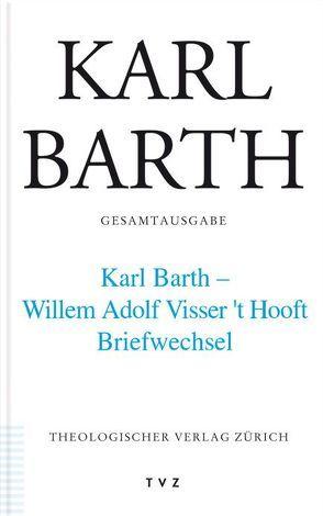 Karl Barth Gesamtausgabe / Karl Barth Gesamtausgabe von Barth,  Karl, Herwig,  Thomas