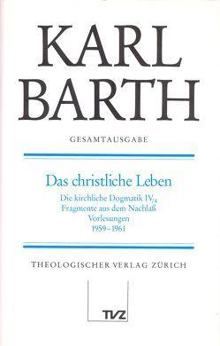 Karl Barth Gesamtausgabe von Barth,  Karl, Drewes,  Anton, Drewes,  Hans A, Jüngel,  Eberhard, Stoevesandt,  Hinrich
