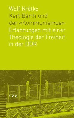 Karl Barth und der 'Kommunismus' von Krötke,  Wolf