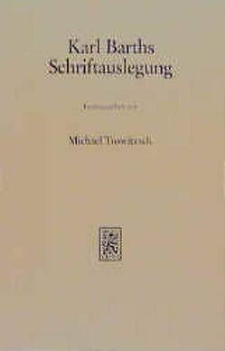Karl Barths Schriftauslegung von Trowitzsch,  M