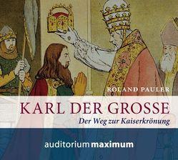 Karl der Große von Pauler,  Roland, Schmidt,  Wolfgang