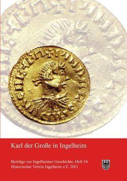 Karl der Große in Ingelheim