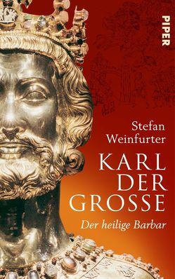 Karl der Große von Weinfurter,  Stefan