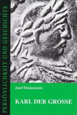 Karl der Grosse von Fleckenstein,  Josef, Franz,  Günther