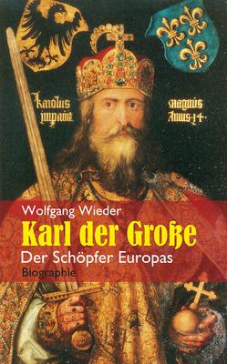 Karl der Große von Wieder,  Wolfgang