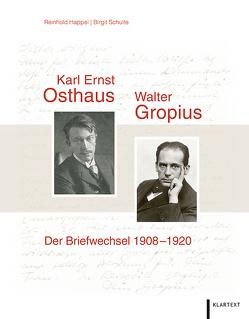 Karl Ernst Osthaus und Walter Gropius von Happel,  Reinhold, Schulte,  Birgit