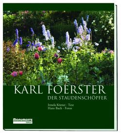 Karl Foerster von Bach,  Hans, Körner,  Irmela
