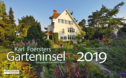 Karl Foersters Garteninsel 2019 von Bach,  Hans, Thalheim,  Gerlinde