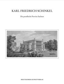 Karl Friedrich Schinkel von Abri,  Martina, Börsch-Supan,  Eva, Dolgner,  Dieter, Junecke,  Hans, Kahlbaum,  Torsten