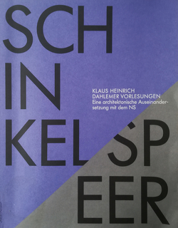 Karl Friedrich Schinkel / Albert Speer von Heinrich,  Klaus