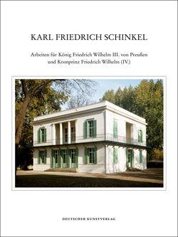 Karl Friedrich Schinkel – Lebenswerk von Börsch-Supan,  Eva, Börsch-Supan,  Helmut, Riemann,  Gottfried