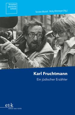 Karl Fruchtmann von Musial,  Torsten, Rittmeyer,  Nicky