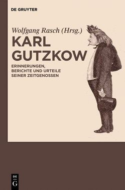 Karl Gutzkow von Rasch,  Wolfgang