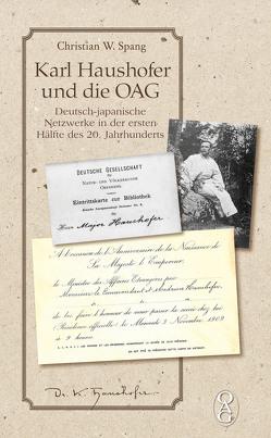 Karl Haushofer und die OAG von Spang,  Christian W.