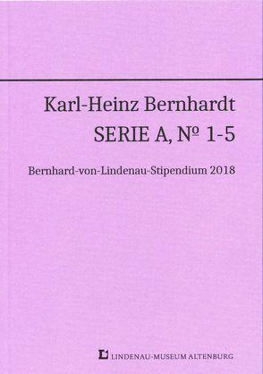 Karl-Heinz Bernhardt Serie A, Nr. 1-5 von Bernhardt,  Hans-Peter, Beschow,  Burkhard, Krischke,  Roland, Lytke,  Marlene, Mueller,  Rainer, Thorak,  Sophie