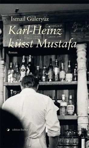 Karl-Heinz küsst Mustafa von Güleryüz,  Ismail