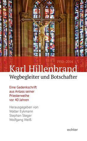 Karl Hillenbrand (1950 – 2014) von Eykmann,  Walter, Steger,  Stephan, Weiß,  Wolfgang