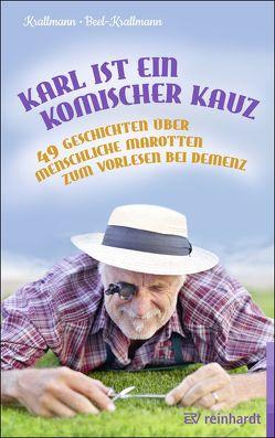 Karl ist ein komischer Kauz von Beel-Krallmann,  Annelie, Krallmann,  Peter