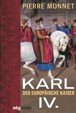 Karl IV. von Lamerz-Beckschäfer,  Birgit, Monnet,  Pierre