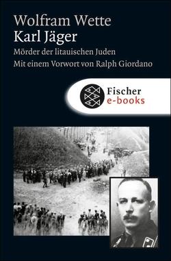 Karl Jäger von Giordano,  Ralph, Wette,  Wolfram