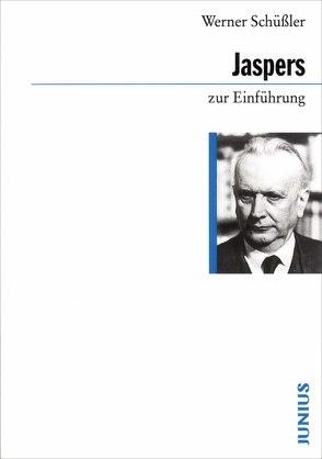 Karl Jaspers zur Einführung von Schüßler,  Werner