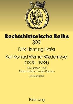 Karl Konrad Werner Wedemeyer (1870-1934) von Hofer,  Dirk Henning
