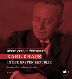 Karl Kraus in der ersten Republik von Katharina Prager