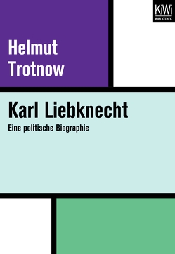 Karl Liebknecht von Trotnow,  Helmut