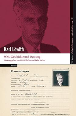 Karl Löwith von Shahar,  Galili, Steilen,  Felix