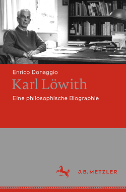 Karl Löwith von Donaggio,  Enrico, Staude,  Antonio