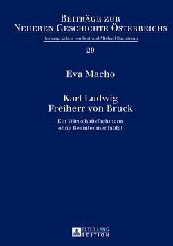 Karl Ludwig Freiherr von Bruck von Macho,  Eva
