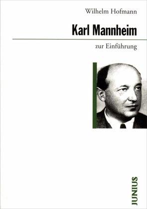 Karl Mannheim zur Einführung von Hofmann,  Wilhelm