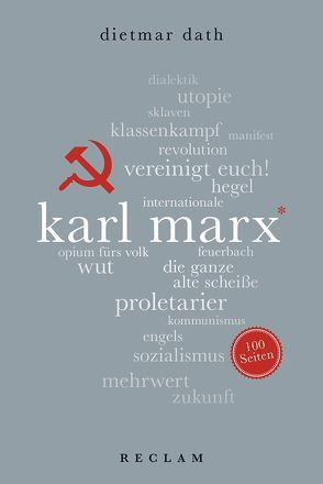 Karl Marx. 100 Seiten von Dath,  Dietmar