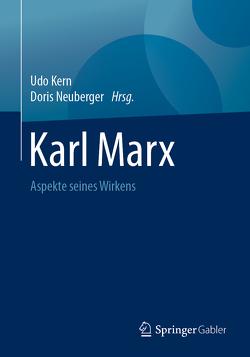 Karl Marx von Kern,  Udo, Neuberger,  Doris