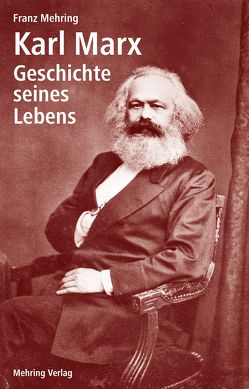 Karl Marx von Mehring,  Franz