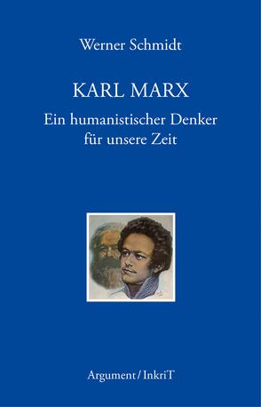 Karl Marx von Schmidt,  Werner
