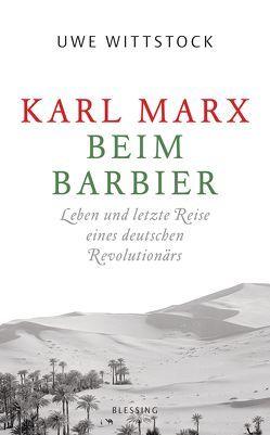 Karl Marx beim Barbier – von Wittstock,  Uwe