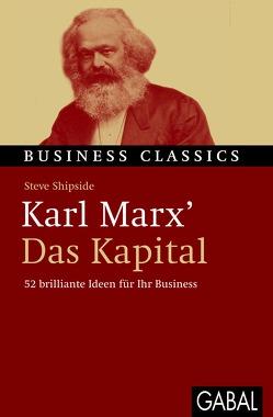 "Karl Marx' ""Das Kapital"" von Bertheau,  Nikolas, Shipside,  Steve"