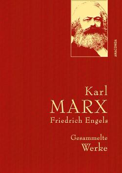 Karl Marx / Friedrich Engels – Gesammelte Werke (Leinenausg. mit goldener Schmuckprägung) von Engels,  Friedrich, Lhotzky,  Kurt, Marx,  Karl