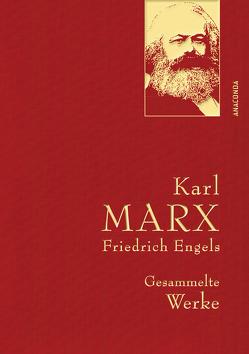 Karl Marx / Friedrich Engels – Gesammelte Werke von Engels,  Friedrich, Marx,  Karl
