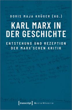Karl Marx in der Geschichte von Krüger,  Doris Maja