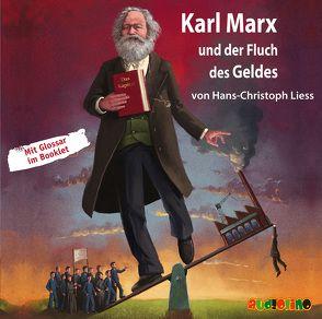 Karl Marx und der Fluch des Geldes von Graudus,  Konstantin, Kaempfe,  Peter, Kretschmer,  Birte, Liess,  Hans-Christoph