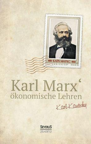 Karl Marx´Ökonomische Lehren von Kautsky,  Karl