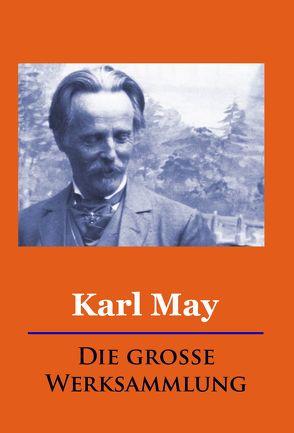 Karl May – Die große Werksammlung von May,  Karl