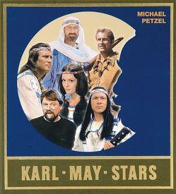 Karl-May-Stars von May,  Karl, Petzel,  Michael, Schmid,  Bernhard, Schmid,  Lothar