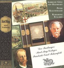 Karl May und Freiburg von Eckardt,  Karlheinz, Götz von Olenhusen,  Albrecht, Kalchthaler,  Peter, Schmid,  Bernhard